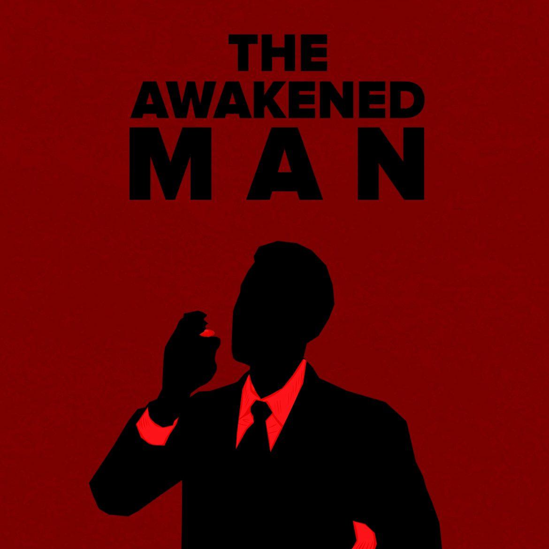 The Awakened Man